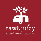 Raw & Juicy